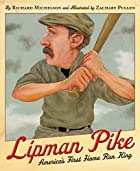 Lipman Pike: America's First Home Run…