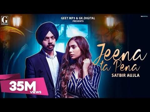 Jeena Ta Pena Lyrics - Satbir Aujla