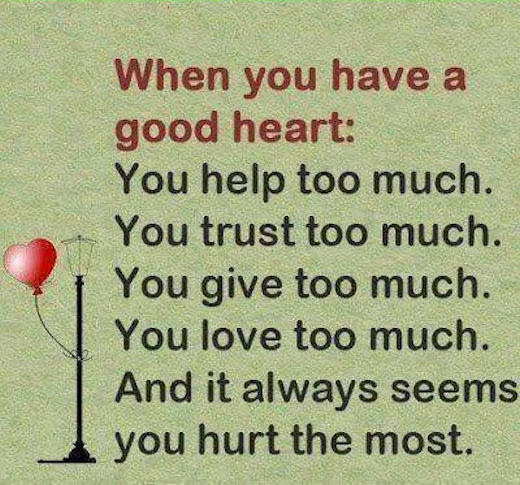 When You Have A Good Heart Pictures Photos And Images For Facebook