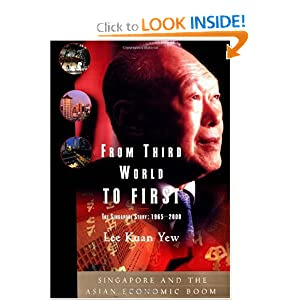 From Third World to First : The Singapore Story: 1965-2000