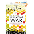 Simulating War: Studying Conflict through Simulation Games: Philip Sabin: 9781441185587: Amazon.com: Books