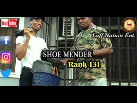 SHOE MENDER (IS A PROFESSION NOT A JOB FOR EVERYBODY) (Laff Nation Ent.) (Rank 131)