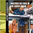 Whether sex was in the Soviet Union - Kindle edition by Alexander salov. Health, Fitness & Dieting Kindle eBooks @ Amazon.com.
