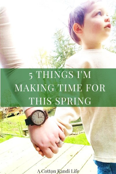 5 Things I'm Making Time for this Spring | Giveaway - A Cotton Kandi Life