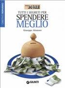 Tutti i Segreti per Spendere Meglio (eBook)