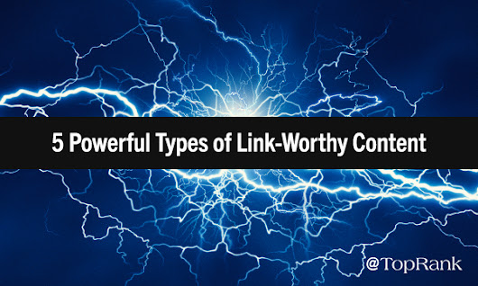 How to Create Link-Worthy Content & Boost Organic Search Rankings