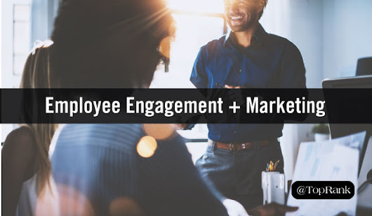 How Employee Engagement Helps Drive Marketing Success