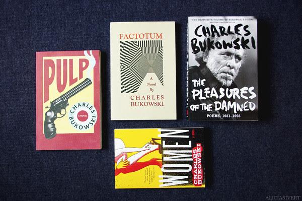 aliciasivert, alicia sivertsson, book, books, charles bukowski, pleasures of the damned, factotum, women, pulp, book cover, book covers, poetry, poesi, roman, novel, bok, böcker, bokomslag