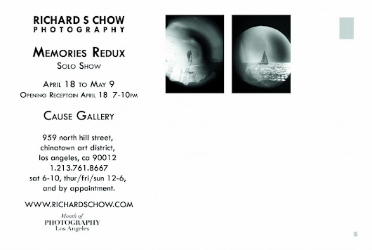Richard S. Chow Photography |   Solo Show – MEMORIES REDUX