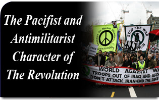The Pacifist and Anti-Militarist Character of the Revolution