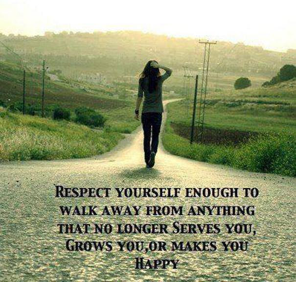 Respect Yourself Enough To Walk Away From Anything That No