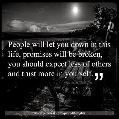 Being Let Down Quotes Sayings Being Let Down Picture Quotes