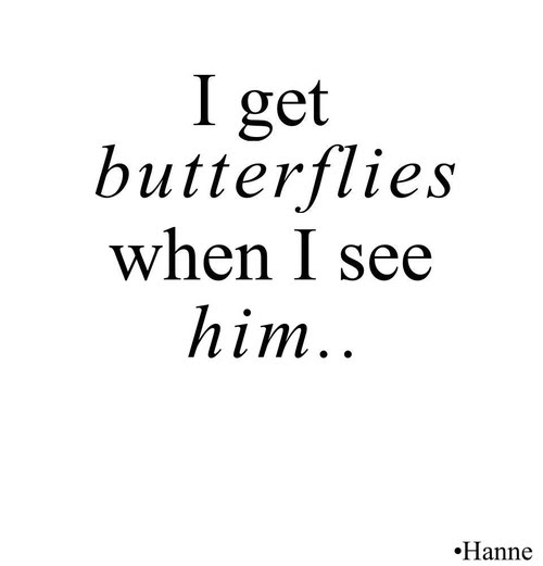 I Get Butterflies When I See Him Pictures Photos And Images For