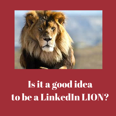 Is it a good idea to be a LinkedIn Open Networker (LION)?