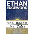 "A Review of: ""The Roads We Take"""