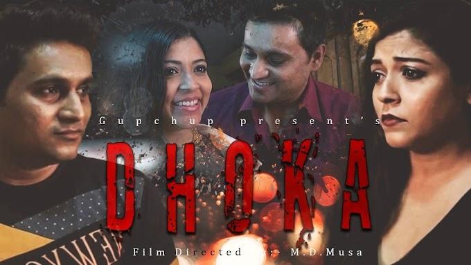 Dhoka (2020) - GupChup Exclusive Hindi Short Film 480p 720p HDRip Download