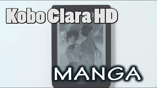 The Kobo Clara HD does a good job reading manga