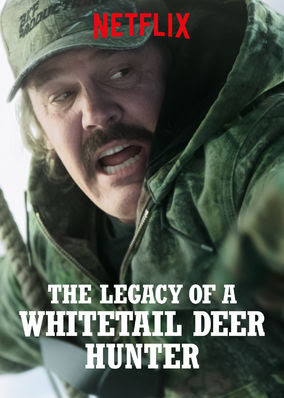 Legacy of a Whitetail Deer Hunter, The