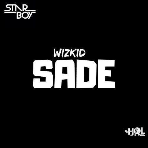 [MUSIC] Wizkid – Sade | Ameboloaded