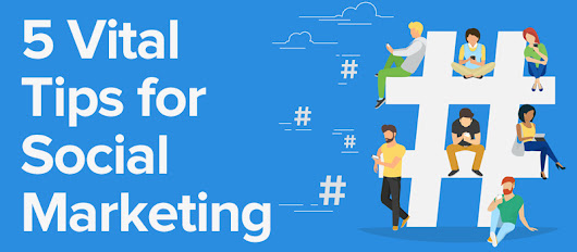 5 Vital Tips for Social Marketing | TwineSocial