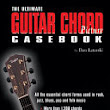 The Ultimate Guitar Chord Picture Casebook