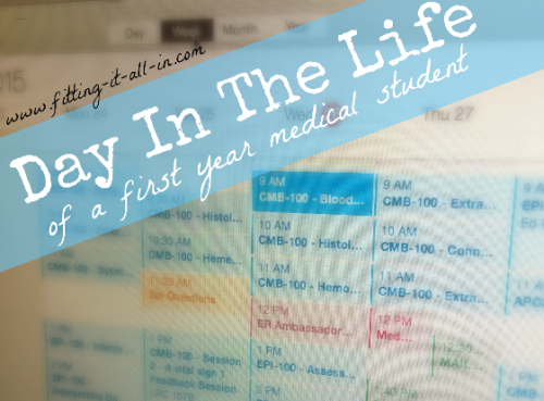 Day In The Life of a First Year Medical Student