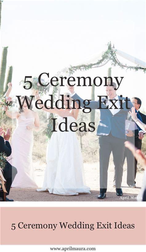 5 Ceremony Wedding Exit Ideas