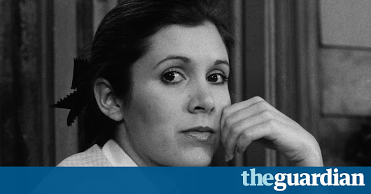 My friend, Carrie Fisher: 'You could have lit a candle with the twinkle in her eyes' | Culture | The Guardian