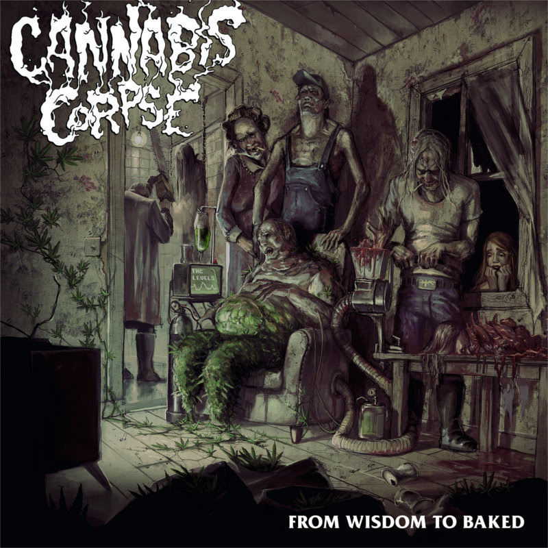 Cannabis Corpse - From Wisdom to Baked (2014)