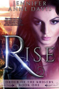 Title: Rise, Author: Jennifer Anne Davis