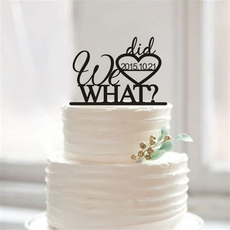 We did WHAT Cake Toppers Funny Cake Topper Acrylic Design