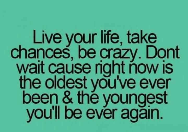 Quotes About Live Your Life To The Fullest 22 Quotes