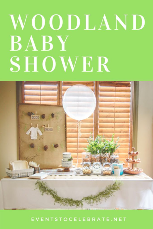 Woodland Baby Shower - events to CELEBRATE!