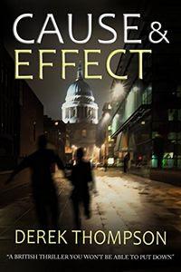 Cause & Effect by Derek Thompson