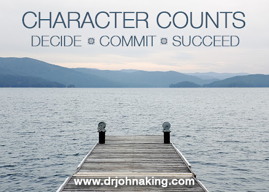 Character Counts: Decide, Commit, Succeed