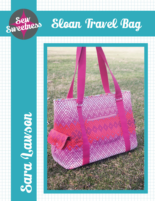 Sloan Travel Bag by Sew Sweetness