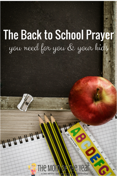 Back to School Prayer - The Mom of the Year