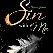 SIN WITH ME (Original Sin #1) by J.A. HUSS & JOHNATHAN McCLAIN - Review/Excerpt & Giveaway - TotallyBookedBlog