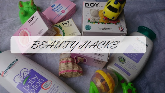 Beauty Hacks Using Baby Products  |  High On Gloss – Indian Beauty & Makeup Blog