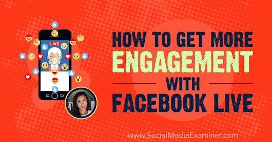 How to Get More Engagement With Facebook Live