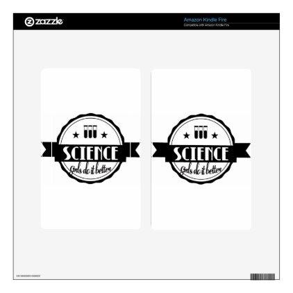 Science Girls do it Better Kindle Fire Skin