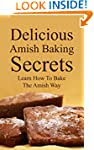 Delicious Amish Baking Secrets:   Lea...