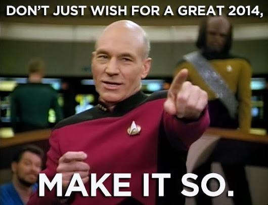 New Year's Greeting #1: Captain Picard's Advice