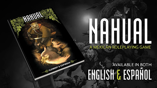 Nahual: A Tabletop RPG of Mexican Urban Fantasy by MIGUEL ANGEL ESPINOZA — Kickstarter