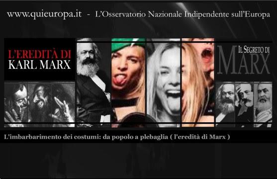 L'eredità di Marx - Imbastardimento programmato dei popoli