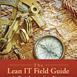 The Lean IT Field Guide - Books on Google Play