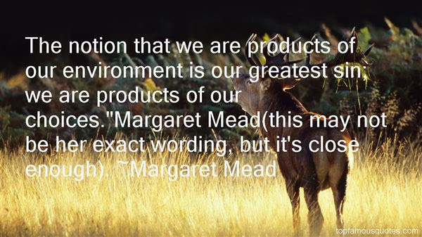 Products Of Our Environment Quotes Best 3 Famous Quotes About