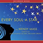 Every Soul a Star | Wendy Mass