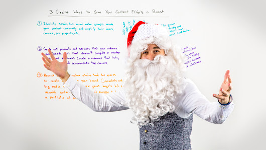 3 Creative Ways to Give Your Content Efforts a Boost - Whiteboard Friday