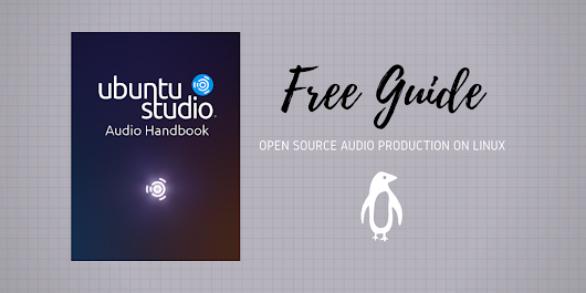 Ubuntu Studio Have Released a Free Guide to Audio Production on Linux - OMG! Ubuntu!